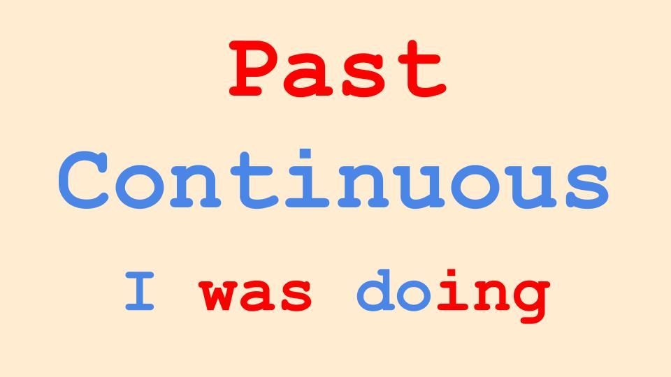 Past Continuous in English Grammar