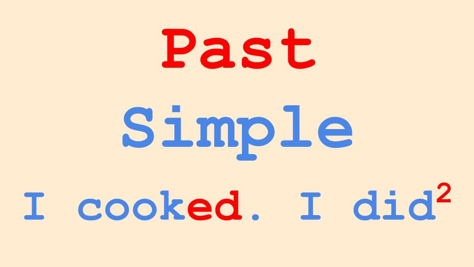 Pasts Simple Tense In English